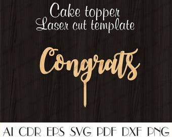 Congratulations sign etsy congrats cake topper ake topper template laser cut template congrats grad cake topper pronofoot35fo Image collections