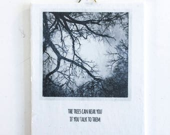 Visual Statement - the trees can your you