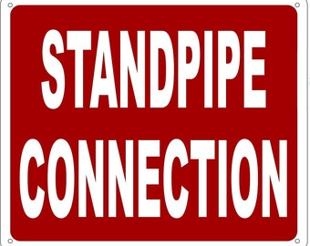 Standpipe Connection Sign (Aluminium Reflective , RED 10x12)