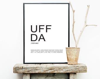 FREE SHIPPING**  Uff Da - Norwegian Saying - Poster