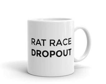Rat Race Dropout Girl Boss Entrepreneur Coffee Mug