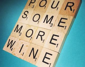 Pour Some More Wine Scrabble Coaster
