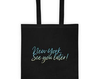NY See You Later Tote bag!