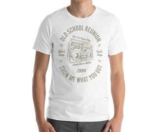 Old School Reunion 1984 Tee - Show Me What You Got Dance Crew Vintage T-Shirt