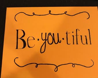 Be YOU tiful canvas
