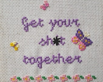 Get It Together Sweary Cross Stitch Pattern