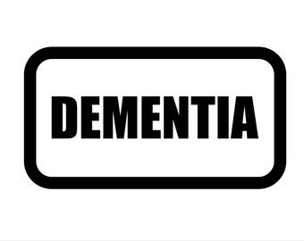 Medical Patch - DEMENTIA - Embroidered