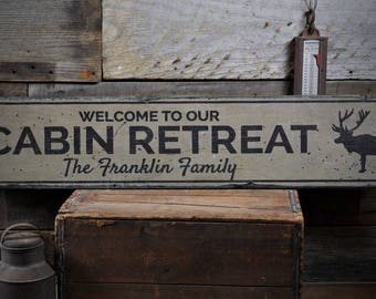 Cabin Retreat Sign, Wood Cabin Decor, Welcome Cabin Sign, Family Cabin Gift, Custom Moose Cabin Sign, HandMade Vintage Wood Sign ENS1001909