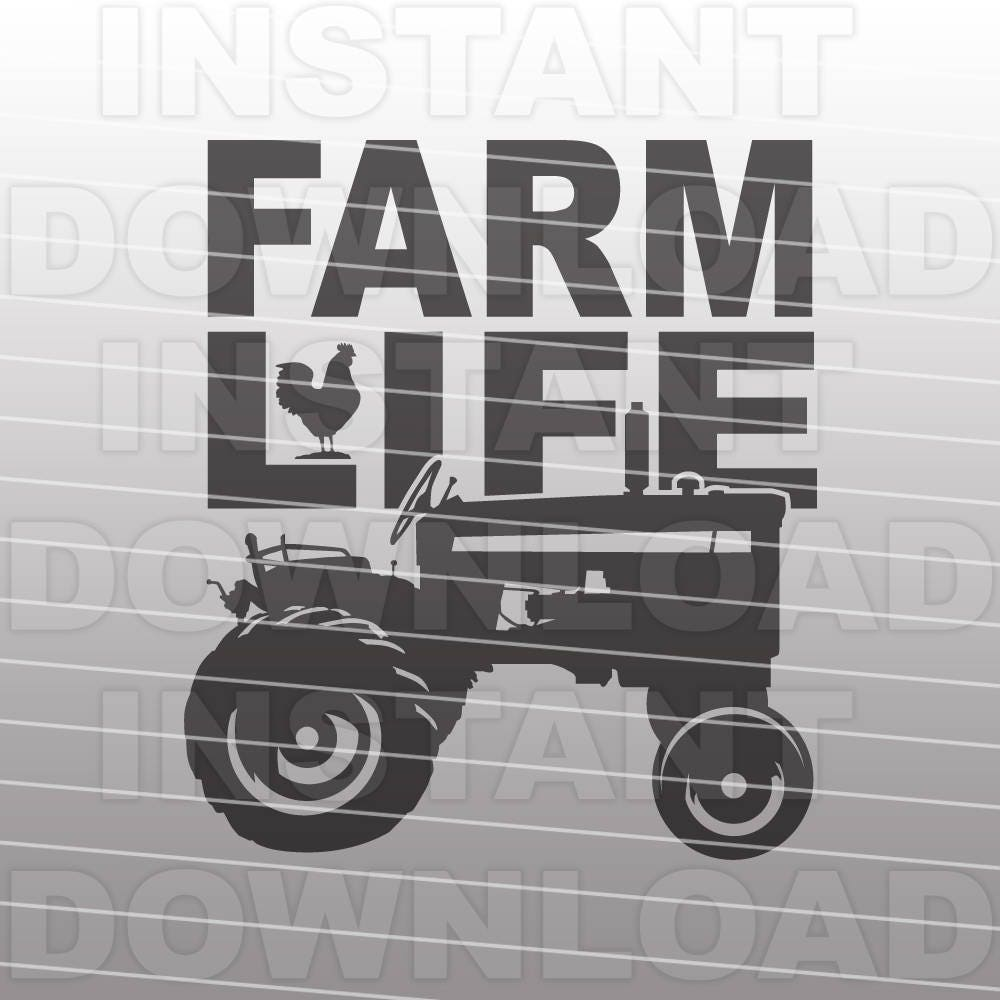 Farm Life With Tractor Svg File Farming Svg File Country