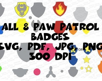 All 8 PAW PATROL BADGES: Skye Ryder Everest Chase Marshall Rocky Rubble Zuma - Cricut, Silhouette - svg, png, jpg, pdf Digital Download