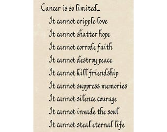 What Cancer Cannot Do 5 x 7 matted print