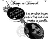 Personalized Bouquet Charm, Wedding Brooch, Something Blue, Six Pence, Custom Photo Charm, Gift for the Bride, Memorial Charm, Memory Charm