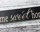home sweet home | home sweet home sign | entry way sign | enrty foyer decor | housewarming gift | wood sign | home decor | Style# HM46