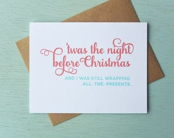 Letterpress Holiday Card - 'Twas the Night Before Christmas and I Was Still Wrapping All the Gifts - NQH-166