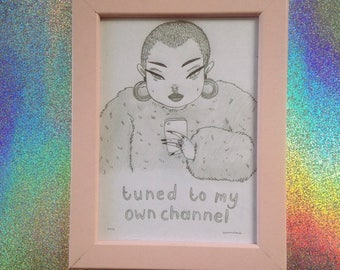 tuned to my own channel - original artwork