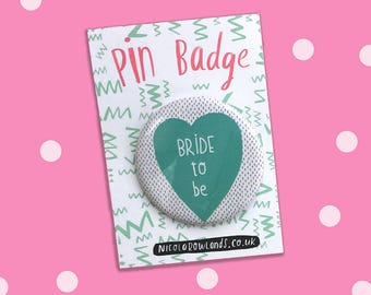 Bride-to-be badge