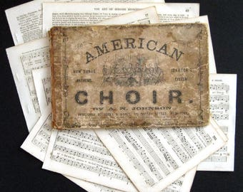 15 vintage 1858 music book pages from The American Choir by A.N. Johnson 1858 for your craft projects
