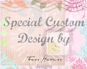 Special Custom Design for Kaylee