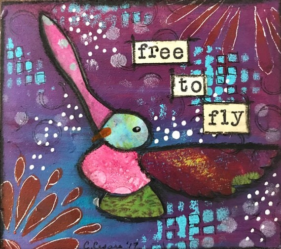 Original Mixed Media Painting Wooden Panel Plaque Whimsical Bird Colorful Positive Affirmation Quote Gift Small Wall Art