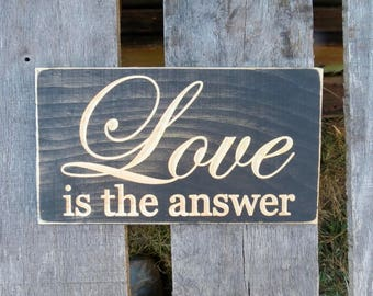 love is the answer sign,love,home decor,love is the answer,sign,wall decor,love is always,love quote,wall art,housewares,family,wedding