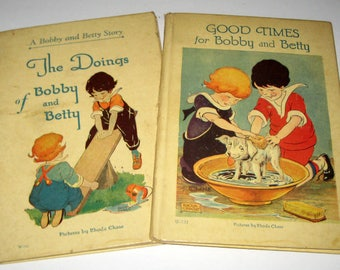 2 Vintage (1928) Children's Books - Good Times for Booby and Betty and The Doings of Bobby and betty