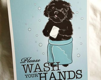Wash Your Hands Black Puppy - 8x10 Eco-friendly Print