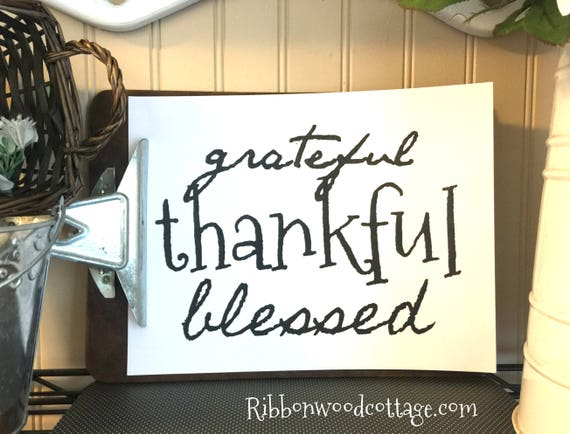 Grateful Thankful Blessed Printable - Immediate Download