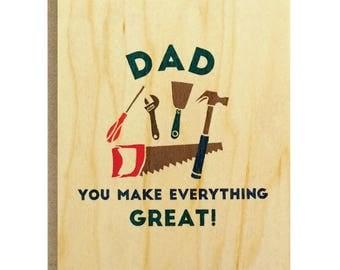 Dad You Make Everything Great Greeting Card