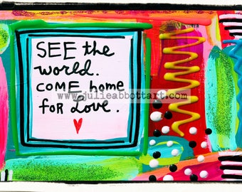 See The World Come Home For Love-Print on Wood Canvas
