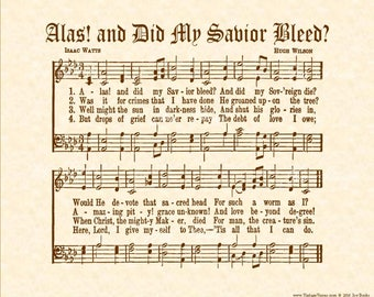Alas And Did My Savior Bleed - Christian Home or Office Decor Vintage Verses Sheet Music Hymn Wall Art Inspirational Wall Decor Antique Hymn
