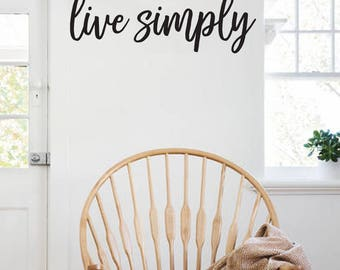 Live Simply Farmhouse Style Decal 10x30 saying Delicate Script Decor Vinyl Wall Decal Graphic