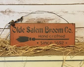 Primitive Halloween, Olde Salem Broom Company, Primitive Sign, Fall Decor, Halloween Decor, Halloween Prop