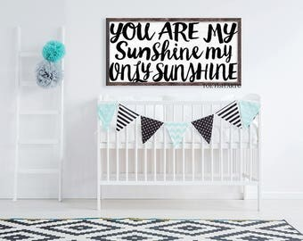 You Are My Sunshine Sign, Nursery Sign, Over The Crib, Nursery Decor, Wall Art, Wood Sign, Playroom Sign, Wall Art, Children's, OVERSIZED