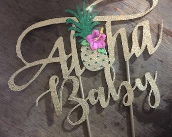 Luau Cake Topper. Cake Topper, Aloha Baby Cake Topper. Beach Birthday Topper Tropical Luau Baby Shower Topper. Aloha Cake Topper