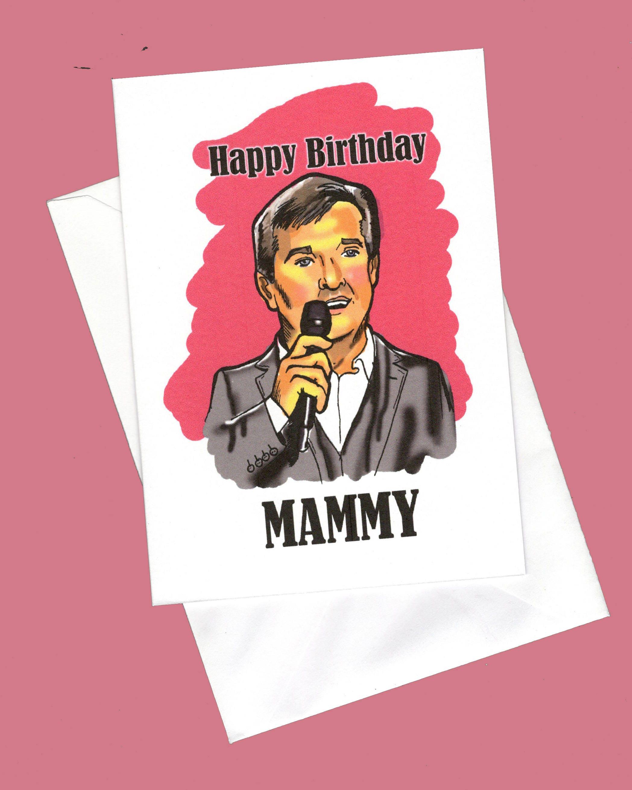 Happy birthday mammy cheesy birthday card funny birthday