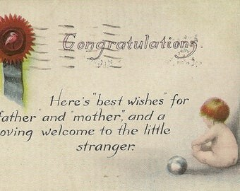 New Baby Congratulations Vintage Postcard 1920 Best Wishes for Father Mother and Little Stranger
