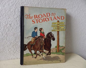 Children's Book: The Road to Storyland, Hardcover, 1934