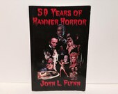 50 Years of Hammer Horror by John L. Flynn Softcover