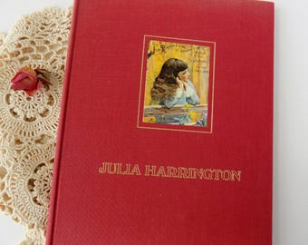 Julia Harrington. By Richard Bissell. Young Girl's Fictional Diary. Vintage Children's Book. Victorian Style Illustrations and Advertising.