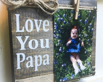 Papa Picture Frame , Papa Gift , Papa Sign,Father's Day , Dad, Daddy, Wood Block
