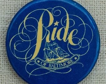 "PRIDE Button Vintage ""Pride of Baltimore"" Ship Pin-Back Button 7QQ"