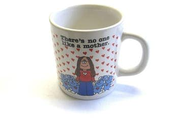 Cathy Comic Strip Mug 1983 There's No One Like a Mother Cup