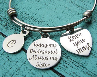 sister wedding gift, bridesmaid gift for sister, sister of the bride gift, today my bridesmaid always my sister bracelet, thank you gift