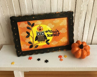 Miniature Halloween Picture With and Owl and a Cute Pumpkin In Handmade Frame - Perfect For Your Dollhouse For Halloween!
