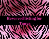Reserved listing for Tanya