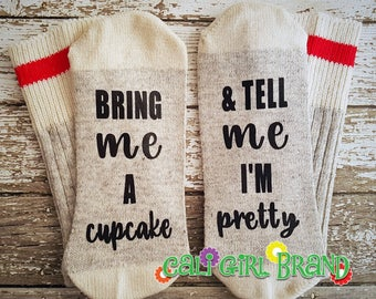 Bring Me A Cupcake Tell Me I'm Pretty Black Friday Christmas Gift Idea Stocking stuffer BFF Gift For Her Mom Girlfriend Gift Wool Socks