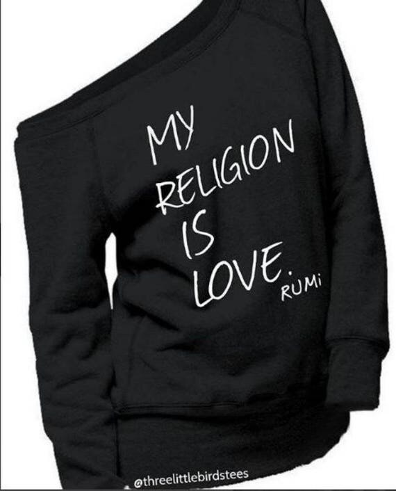 My Religion is Love~Rumi Off Shoulder Sweatshirt