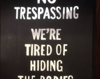 No trespassing bodies