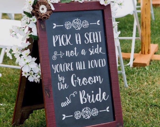 Pick a Seat Decal Not a Side Decal Wedding Decal Wedding Decor DIY Decal for Chalkboard Vinyl Wedding Decal Groom an Bride Rustic Decal
