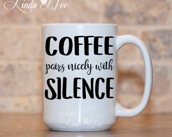 Funny Coffee Mug, Funny Quote Mug, Mug with Quote, Funny Gift Mug, Coffee Lover, Quote Coffee Cup, Funny Coffee Cup, Funny Mugs Gifts MSA219